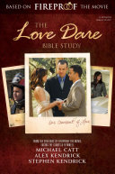 The Love Dare Bible Study  Updated Edition    Member Book