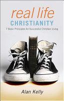 Real Life Christianity