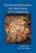 Engineering Mathematics with Applications to Fire Engineering Book
