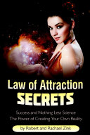 Law of Attraction Secrets: Success and Nothing Less Science ebook