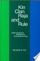 Kin, Clan, Raja, and Rule