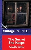 The Secret She Keeps (Mills & Boon Intrigue) (Top Secret Babies, Book 6) Pdf/ePub eBook