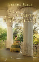 L'héritière de Rosewood
