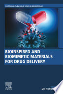 Bioinspired and Biomimetic Materials for Drug Delivery Book