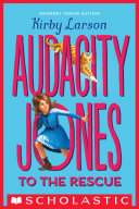 Audacity Jones to the Rescue  Audacity Jones  1