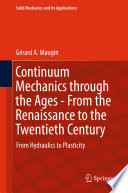 Continuum Mechanics through the Ages   From the Renaissance to the Twentieth Century