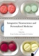 Integrative Neuroscience and Personalized Medicine Book
