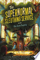 The Supernormal Sleuthing Service  1  The Lost Legacy Book