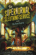 Pdf The Supernormal Sleuthing Service #1: The Lost Legacy Telecharger