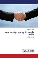 Iran Foreign Policy Towards India