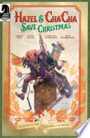 Hazel and Cha Cha Save Christmas  Tales from the Umbrella Academy one shot