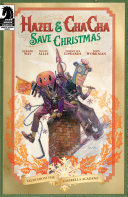 Pdf Hazel and Cha Cha Save Christmas: Tales from the Umbrella Academy one-shot