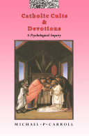 Catholic Cults and Devotions
