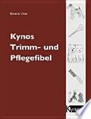 Kynos-Trimm- und Pflegefibel