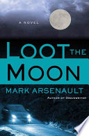 Loot the Moon Book