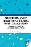 Earnings Management Fintech Driven Incentives And Sustainable Growth Book PDF