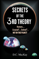 SECRETS OF THE 3rd THEORY