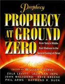 Prophecy at Ground Zero