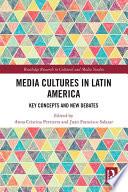 Media Cultures in Latin America