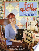 Fast Fat Quarter Baby Quilts With M Liss Rae Hawley