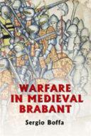 Warfare in Medieval Brabant, 1356-1406 ebook