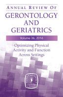 Annual Review of Gerontology and Geriatrics, Volume 36, 2016 [Pdf/ePub] eBook