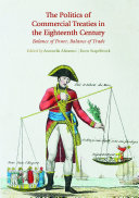 Pdf The Politics of Commercial Treaties in the Eighteenth Century Telecharger