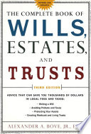 The Complete Book of Wills  Estates   Trusts