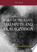 Mark of the Beast  Trumpets and Armageddon