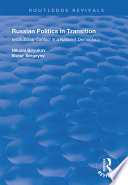 Russian Politics in Transition