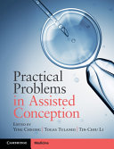 Practical Problems in Assisted Conception