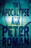 The Apocalypse Ark
