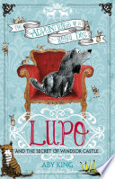 Read Online Lupo and the Secret of Windsor Castle For Free
