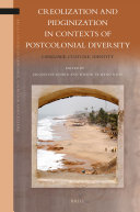Pdf Creolization and Pidginization in Contexts of Postcolonial Diversity