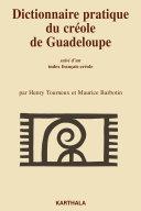 Pdf Dictionnaire pratique du créole de Guadeloupe. Suivi d'un Index français-créole Telecharger