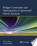 Budget Constraints and Optimization in Sponsored Search Auctions