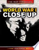World War I Close Up