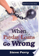 Read Online When Payday Loans Go Wrong For Free