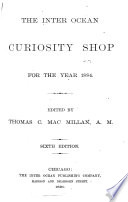 The Inter Ocean Curiosity Shop for the Year