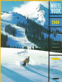 The White Book Of Ski Areas