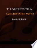 The Secrets to a Millionaire Mind  Secrets of Wealthy People Think About Money Book