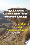 Quick Guide to Writing Fiction and Nonfiction books