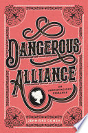 Dangerous Alliance  An Austentacious Romance