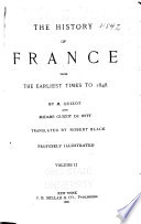 The History of France from the Earliest Times to 1848