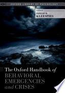 The Oxford Handbook Of Behavioral Emergencies And Crises
