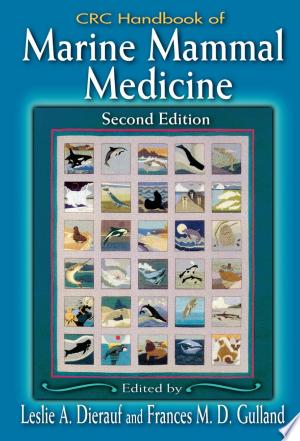 Download CRC Handbook of Marine Mammal Medicine Free Books - Dlebooks.net
