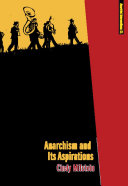 Anarchism and Its Aspirations ebook