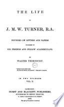 The Life of J M W  Turner