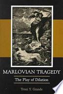 Marlovian Tragedy