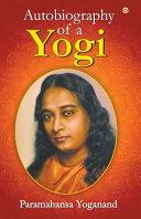 The Autobiography of a Yogi Book PDF